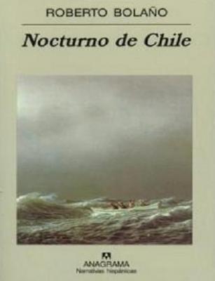 20091012074503-nocturno-de-chile-roberto-bolano2edit.jpg